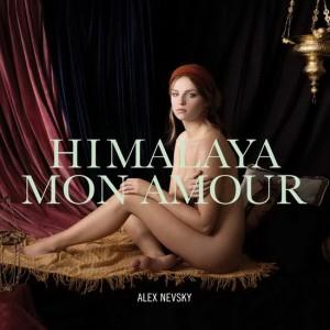 Alex Nevsky - Himalaya mon amour