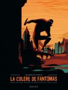 La Colère de Fantômas - Tome 1